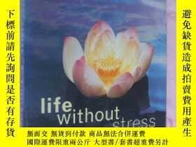 二手書博民逛書店life罕見without stressY85718 DR. A