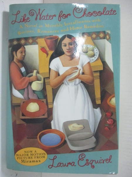 【書寶二手書T1/原文小說_BE8】Like Water for Chocolate: A Novel in Monthly Installments..