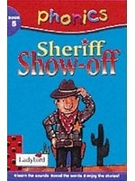 二手書博民逛書店 《Sheriff Show-off (Phonics)》 R2Y ISBN:0721421237│CliveGifford