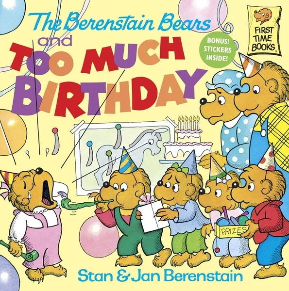 The Berenstain Bears and Too Much Birthday (英文版)
