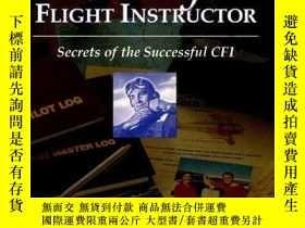 二手書博民逛書店The罕見Savvy Flight Instructor (Kindle edition): Secrets of