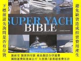 二手書博民逛書店super罕見yacht bible(超級遊艇聖經)Y1550