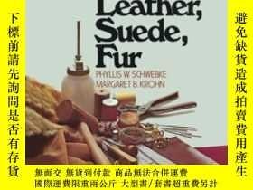 二手書博民逛書店How罕見To Sew Leather, Suede, FurY255562 Phyllis W. Schwe