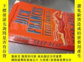 二手書博民逛書店Dead罕見Heat【36開 英文原版】Y16472 Dick Francis G.P. Putnam s S