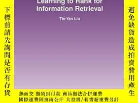 二手書博民逛書店Learning罕見To Rank For Information RetrievalY364682 Tie-
