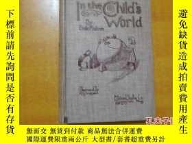 二手書博民逛書店IN罕見THE CHILD S WORLD【在兒童世界】英文原版