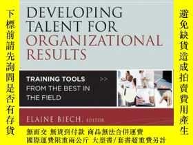 二手書博民逛書店Developing罕見Talent for Organizational Results: Training T