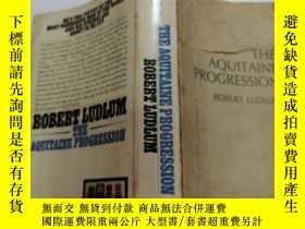 二手書博民逛書店The罕見aquitaine progression (阿基坦進