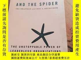二手書博民逛書店The罕見Starfish and the Spider : The Unstoppable Power of L