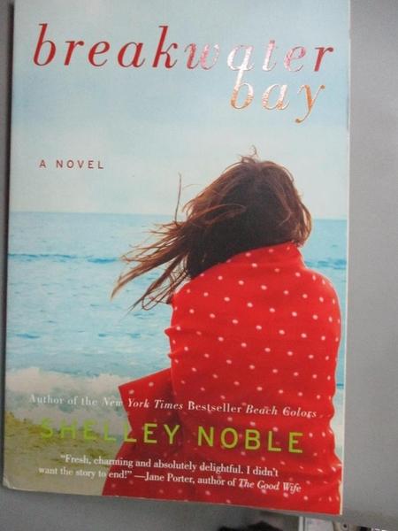 【書寶二手書T8/原文小說_CRW】Breakwater Bay_Noble, Shelley