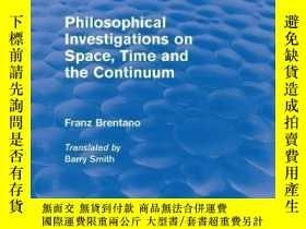 二手書博民逛書店Philosophical罕見Investigations On Time, Space And The Cont