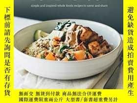 二手書博民逛書店The罕見Sprouted Kitchen Bowl And SpoonY255562 Sara Forte