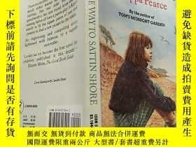 二手書博民逛書店the罕見way to sattin shore philippa pearce:去薩丁海岸的路菲利帕皮爾斯Y