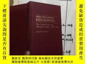 二手書博民逛書店the罕見declining hegemon 霸權的衰落Y163