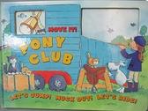 【書寶二手書T5/少年童書_EDY】move it! pony club