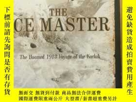 二手書博民逛書店THE罕見ICE MASTER: The Doomed 1913