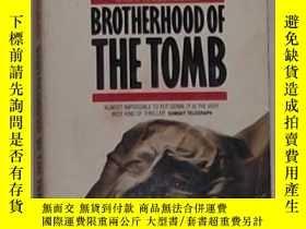 二手書博民逛書店《罕見Brotherhood of the Tomb 》 Dan