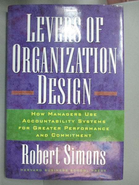 【書寶二手書T1/大學商學_YDH】Levers Of Organization Design-How..._Simons