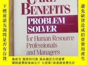二手書博民逛書店Health罕見Care Benefits Problem Solver for Human Resource P