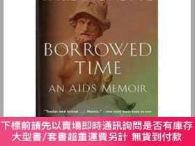 二手書博民逛書店Borrowed罕見Time: An AIDS Memoir Paul Monette Houghton Miff