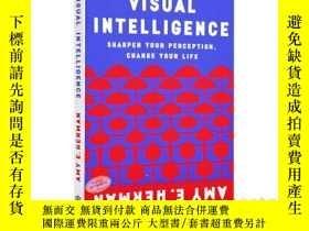 二手書博民逛書店洞察:精確觀察和有效溝通的藝術罕見英文原版 Visual Intelligence: Sharpen Your P