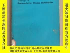 二手書博民逛書店semiconductor罕見plasma instabilities(P1053)Y173412