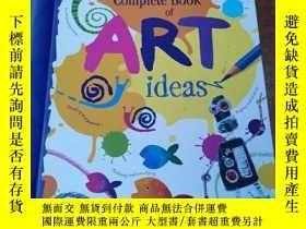 二手書博民逛書店Complete罕見Book of Art Ideas (Spiral Hardback)Y16076 Fio