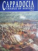 【書寶二手書T3/歷史_QJO】Cappadocia Cradle of History