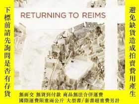 二手書博民逛書店Returning罕見To ReimsY256260 Didier Eribon Semiotext(e)