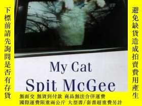 二手書博民逛書店My罕見Cat Spit McgeeY364682 Willie Morris Random House 出