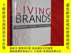 二手書博民逛書店Living罕見Brands: Collaboration +