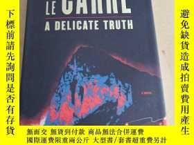 二手書博民逛書店A罕見Delicate Truth: A Novel(英文原版)