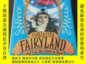 二手書博民逛書店Girl罕見Who Soared Over Fairyland and Cut the Moon in Two(英