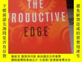 二手書博民逛書店THE罕見PRODUCTIVE EDGE A New Strat