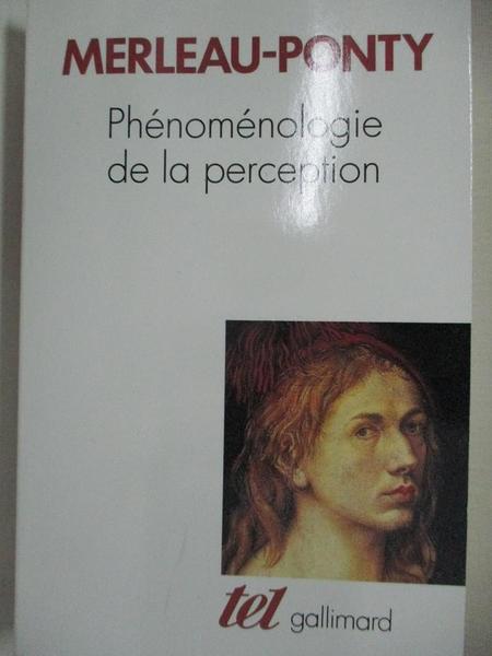 【書寶二手書T8/哲學_AJ2】Phenomenolgie de la perception_莫里斯·梅洛-龐蒂