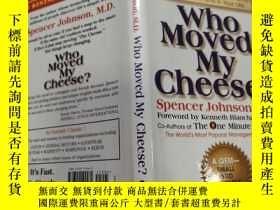 二手書博民逛書店Who罕見Moved My Cheese(誰動了我的奶酪?)外文