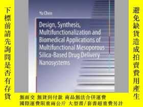 二手書博民逛書店Design,罕見Synthesis, Multifunctionalization and Biomedical