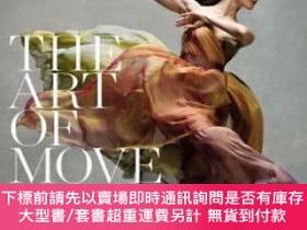 二手書博民逛書店The罕見Art of Movement芭蕾舞 夢境般藝術動態攝影集大開本原版 Y256997 Black D