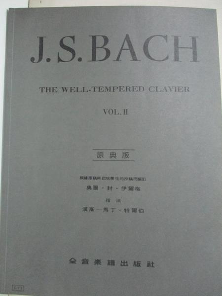 【書寶二手書T1/音樂_JCE】Joh. Seb. Bach : the well-tempered clavichord_巴哈(Johann Sebastian Bach)作曲 ; 奧圖.