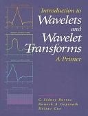 二手書博民逛書店 《Introduction to Wavelets and Wavelet Transforms: A Primer》 R2Y ISBN:0134896009│Pearson