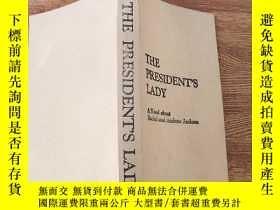 二手書博民逛書店THE罕見PRESIDENT'S LADY:總統戀人(全英文版)