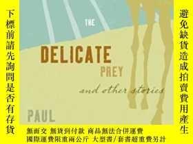 二手書博民逛書店Delicate罕見PreyY256260 Paul Bowles Harper Perennial 出版2