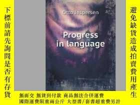 二手書博民逛書店Progress罕見in languageY405706 Jespersen Otto ISBN:97855