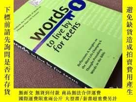 二手書博民逛書店Words罕見to Live by for Teens (英語)