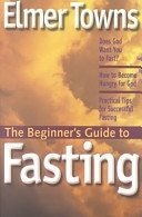 二手書博民逛書店 《The Beginner s Guide to Fasting》 R2Y ISBN:1569552266│Vine Books