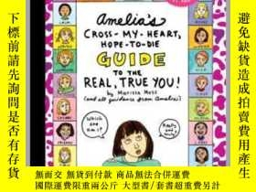 二手書博民逛書店Amelia s罕見Cross-My-Heart, Hope-to-Die Guide to the Real,