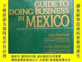 二手書博民逛書店GUIDE罕見TO DOING BUSINESS IN MEXICOY153720 不祥 不祥