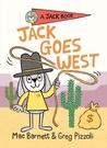 【英文讀本.橋梁書】JACK GOES WEST/A JACK BOOK/精裝 by Greg Pizzoli 《主題: 初階讀本.獨立閱讀》