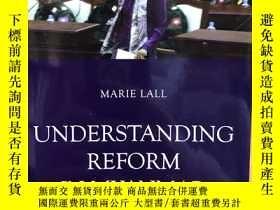 二手書博民逛書店Understanding罕見Reform in MyanmarY397021 Marie Lall Silk