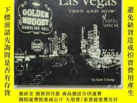 二手書博民逛書店Las罕見Vegas THEN AND NOW(拉斯維加斯過去與